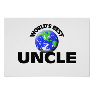 World s Best Uncle Poster