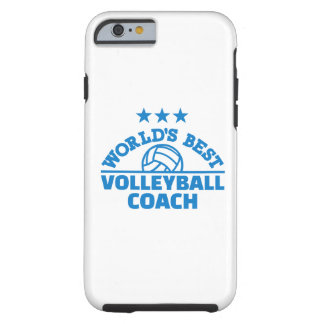 World's best volleyball coach tough iPhone 6 case