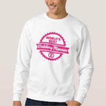 World's best wedding planner sweatshirt