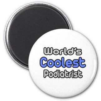 World s Coolest Podiatrist Refrigerator Magnets