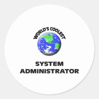 World s Coolest System Administrator Round Sticker