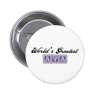 World' s el Ava más grande Pin Redondo De 2 Pulgadas