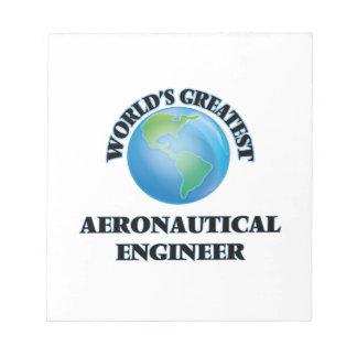 World s Greatest Aeronautical Engineer Memo Notepads