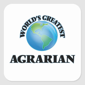 World s Greatest Agrarian Square Sticker