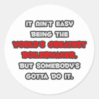 World s Greatest Boilermaker Joke Round Stickers