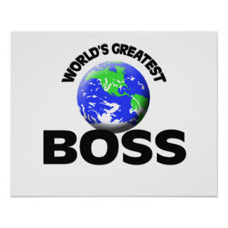 World s Greatest Boss Poster