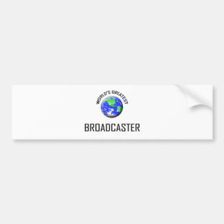 World s Greatest Broadcaster Bumper Stickers