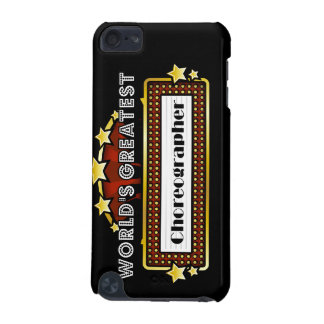 World s Greatest Choreographer iPod Touch (5th Generation) Cover