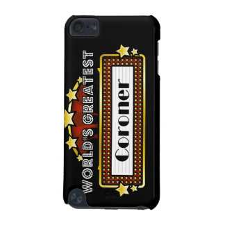 World s Greatest Coroner iPod Touch 5G Case
