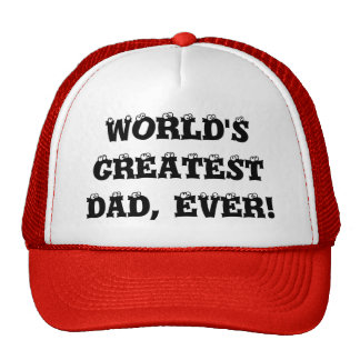 WORLD S GREATEST DAD EVER MESH HATS