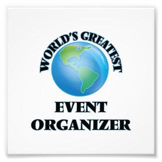 World s Greatest Event Organizer Photograph