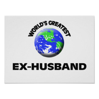World s Greatest Ex-Husband Posters