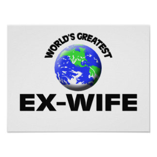 World s Greatest Ex-Wife Posters