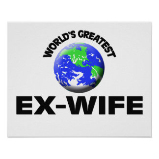 World s Greatest Ex-Wife Poster