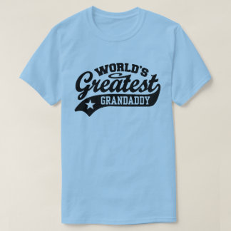 World's Greatest Grandaddy T-Shirt