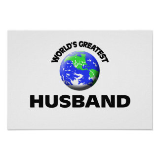 World s Greatest Husband Posters