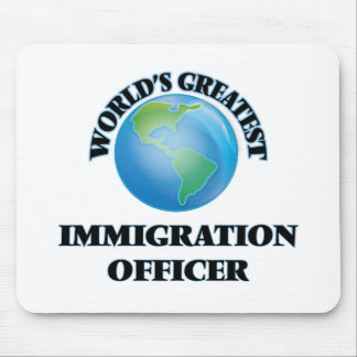 World s Greatest Immigration Officer Mouse Pads