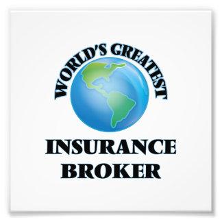 World s Greatest Insurance Broker Art Photo