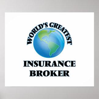 World s Greatest Insurance Broker Posters