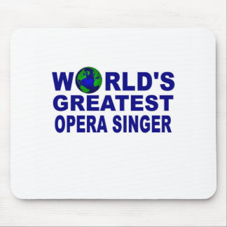 World s Greatest Opera Singer Mouse Pad
