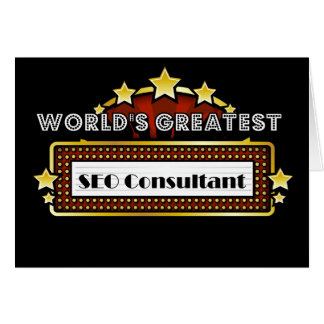 World s Greatest SEO Consultant Greeting Cards