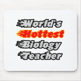 World s Hottest Biology Teacher Mousepads