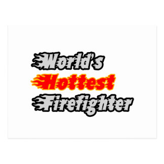 World s Hottest Firefighter Post Card