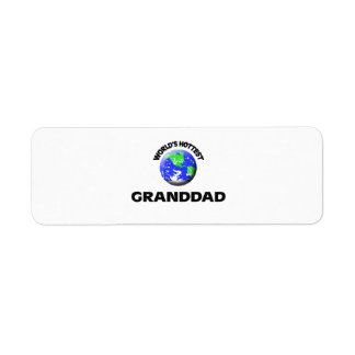 World s Hottest Granddad Custom Return Address Label