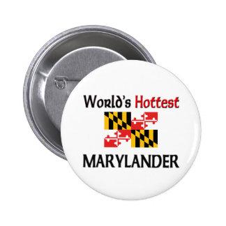 World s Hottest Marylander Button