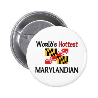 World s Hottest Marylandian Button