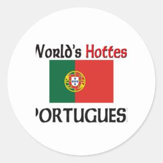 World s Hottest Portuguese Round Stickers