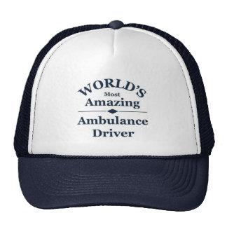 World`s most amazing Ambulance Driver Trucker Hats