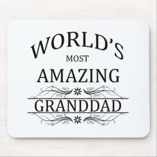 World s Most Amazing Granddad Mousepad