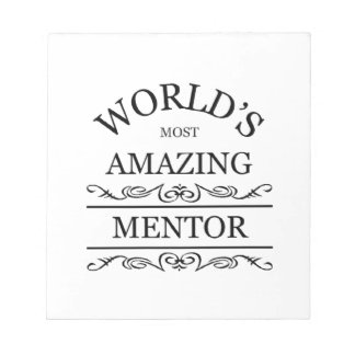 World s most amazing mentor notepad