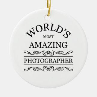 World`s most amazing Photographer Ceramic Ornament