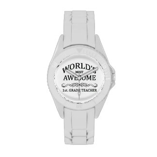 World s Most Awesome 1st Grade Teacher Wristwatches