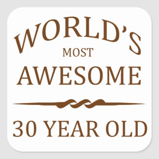World s Most Awesome 30 Year Old Sticker