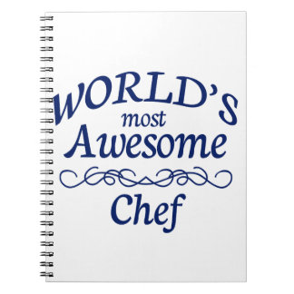 World s Most Awesome Chef Spiral Notebook