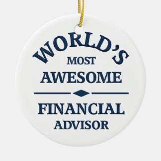 World s most awesome Financial Advisor Christmas Tree Ornaments