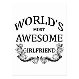 World s Most Awesome Girlfriend Post Card