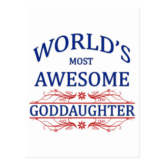 World s Most Awesome Goddaughter Post Cards