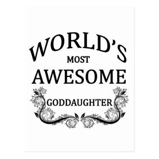 World s Most Awesome Goddaughter Postcards