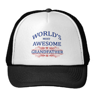 World s Most Awesome Grandfather Trucker Hats