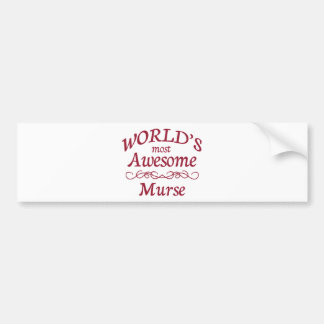 World s Most Awesome Murse Bumper Sticker