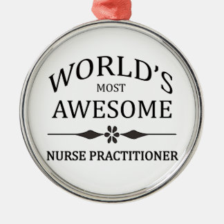 World s Most Awesome Nurse Practitioner Christmas Ornament