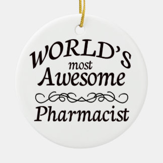 World s Most Awesome Pharmacist Christmas Ornament
