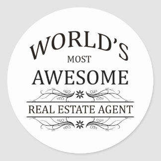 World s Most Awesome Real Estate Agent Round Stickers