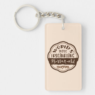 World s Most Fascinating 75-Year-Old Brown Peach Rectangle Acrylic Key Chain