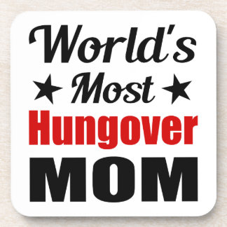 World s Most Hungover Mom Funny Beverage Coaster
