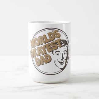 World s Okayest Dad Mug
